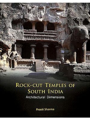 Rock Cut Temples of South India (Architectural Dimensions)