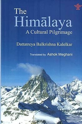 The Himalaya - A Cultural Pilgrimage