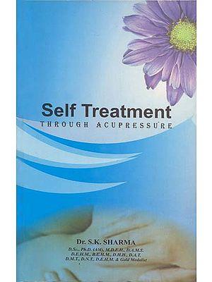 Self Treatment Through Acupressure