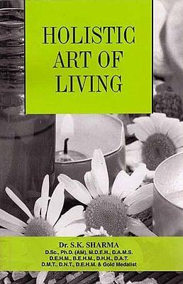 Holistic Art of Living