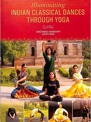 Illuminating Indian Classical Dances Through Yoga