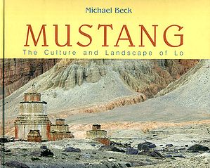 Mustang - The Culture and Landscape of Lo