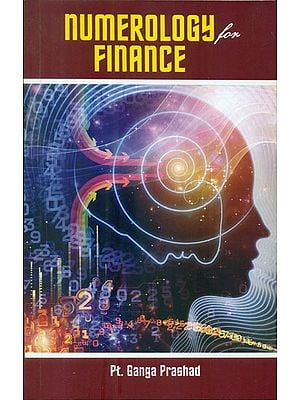 Numerology for Finance (Application of Numbers for Financial Gain)
