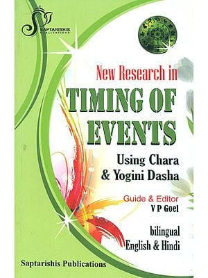 New Research in Timing of Events (Using Chara and Yogini Dasha)