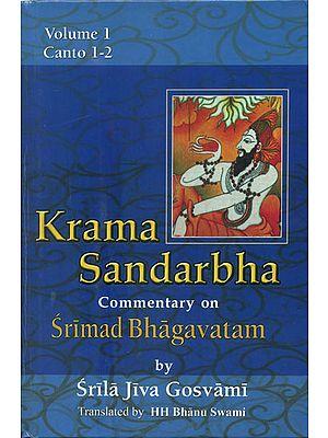 Krama Sandarbha (Commentary on Srimad Bhagavatam by Srila Jiva Gosvami)