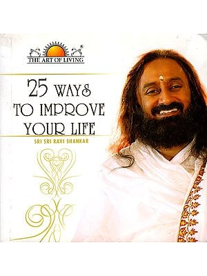 25 Ways to Improve Your Life (With CD Inside)