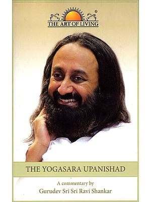 The Yogasara Upanishad (With CD Inside)