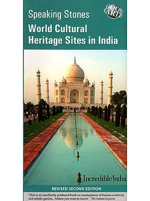 World Cultural Heritage Sites in India (Speaking Stones)