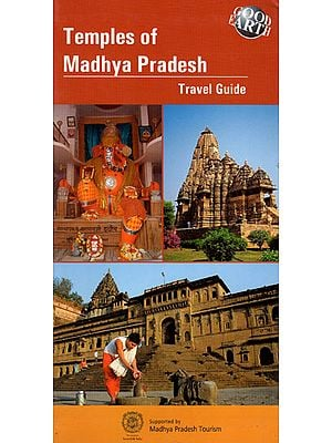 Temples of Madhya Pradesh (Travel Guide)