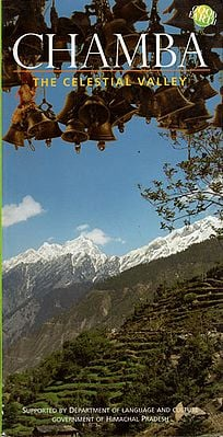 Chamba - The Celestial Valley