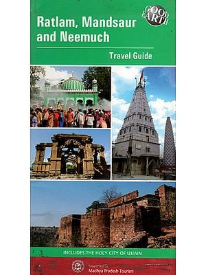 Ratlam, Mandsaur and Neemuch (Travel Guide)