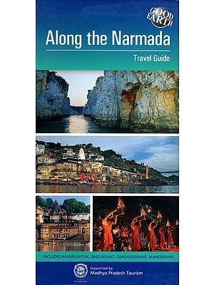 Along The Narmada (Travel Guide)