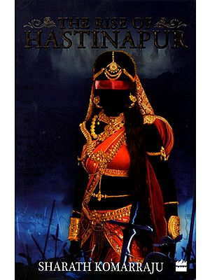 The Rise of Hastinapur