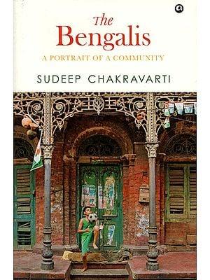 The Bengalis (A Portrait of a Community)