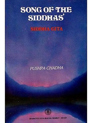 Song of The Siddhas - Siddha Gita (An Old Book)