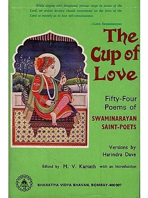 The Cup of Love - Fifty Four Poems of Swaminarayan Saint Poets (An Old Book)