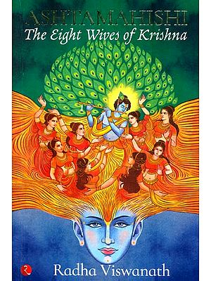 Ashtamahishi - The Eight Wives of Krishna