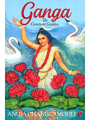 Ganga (The Constant Goddess)