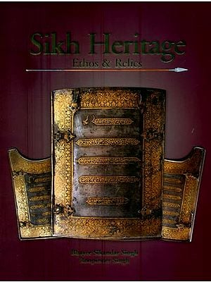 Sikh Heritage - Ethos and Relics