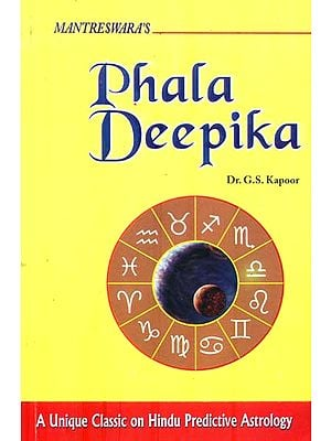 Phala Deepika (A Unique Classic on Hindu Predictive Astrology)