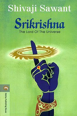 Srikrishna - The Lord of The Universe (A Big Novel)