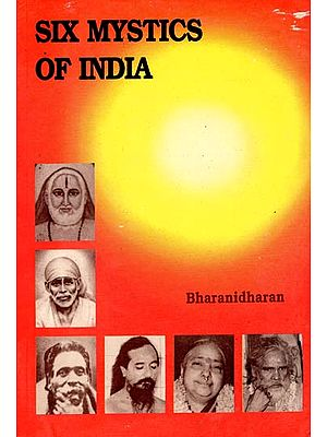 Six Mystics of India (An Old and Rare Book)