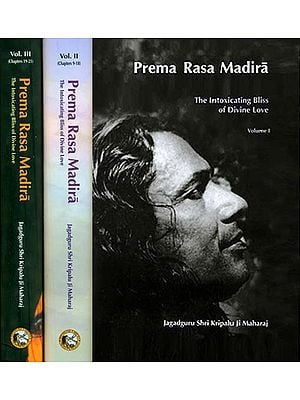 Prema Rasa Madira - The intoxicating Bliss of Divine Love (Set of 3 Volumes)