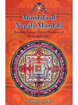Mandala of Nepala Mandala (Buddhist Art and Cultural Traditions of Kathmandu Valley)