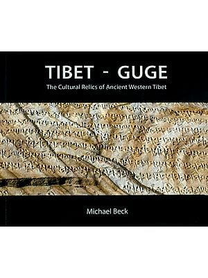 Tibet - Guge (The Cultural Relics of Ancient Western Tibet)