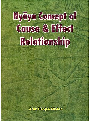 Nyaya Concept of Cause & Effect Relationship