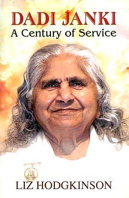 Dadi Janki (A Century of Service)
