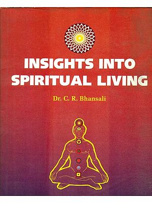 Insights into Spiritual Living