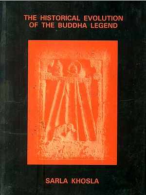 The Historical Evolution of the Buddha Legend (An Old and Rare Book)