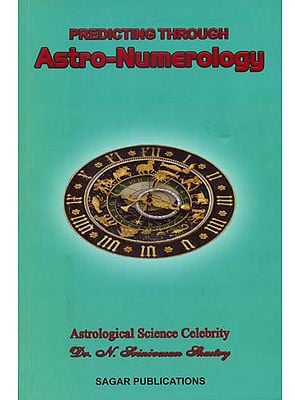 Predicting Through Astro-Numerology