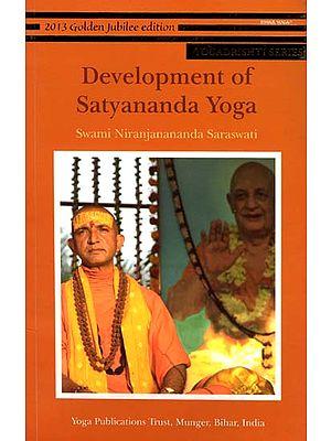 Devlopment of Satyananda Yoga