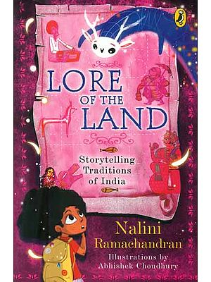 Lore of the Land (Storytelling Traditions of India)