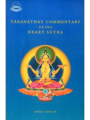 Taranatha's Commentary on the Heart Sutra