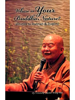 Where is Your Budhha Nature (Stories to Instruct and Inspire)
