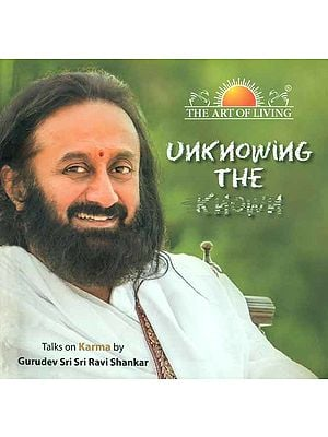 Unknowing the Known - Talks on Karma (With Audio CD Inside)