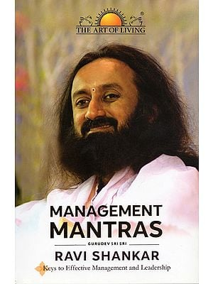 Management Mantras (Keys to Effective Mangament and Leadership)