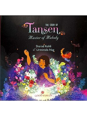 The Story of Tansen (Master of Melody)