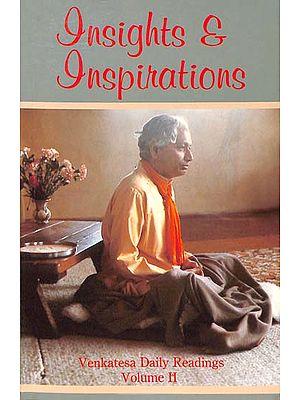 Insight and Inspirations - Venkatesa Daily Readings (Volume II)