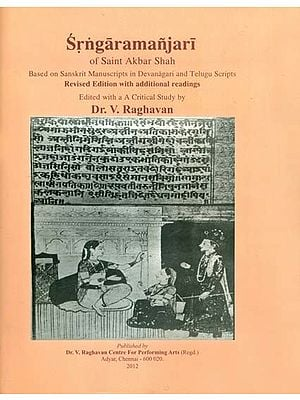 Srngaramanjari of Saint Akbar Shah (Based on Sanskrit Manuscripts in Devanagari and Telugu Scripts)