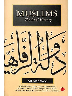 Muslims - The Real History
