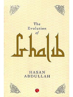 The Evolution of Ghalib