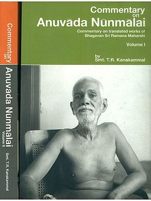 Commentary on Anuvada Nunmalai - Translated Works of Bhagavan Sri Ramana Maharshi (Set of 2 Volumes)