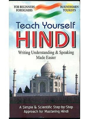 Teach Yourself Hindi (Writing Understanding and Speaking Made Easier)