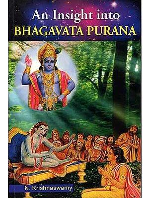 An Insight into Bhagavata Purana