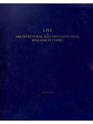 List of Architectural and Archaeologial Remains in Coorg (An Old Book)