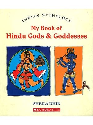 My Book of Hindu Gods & Goddesses (Indian Mythology)